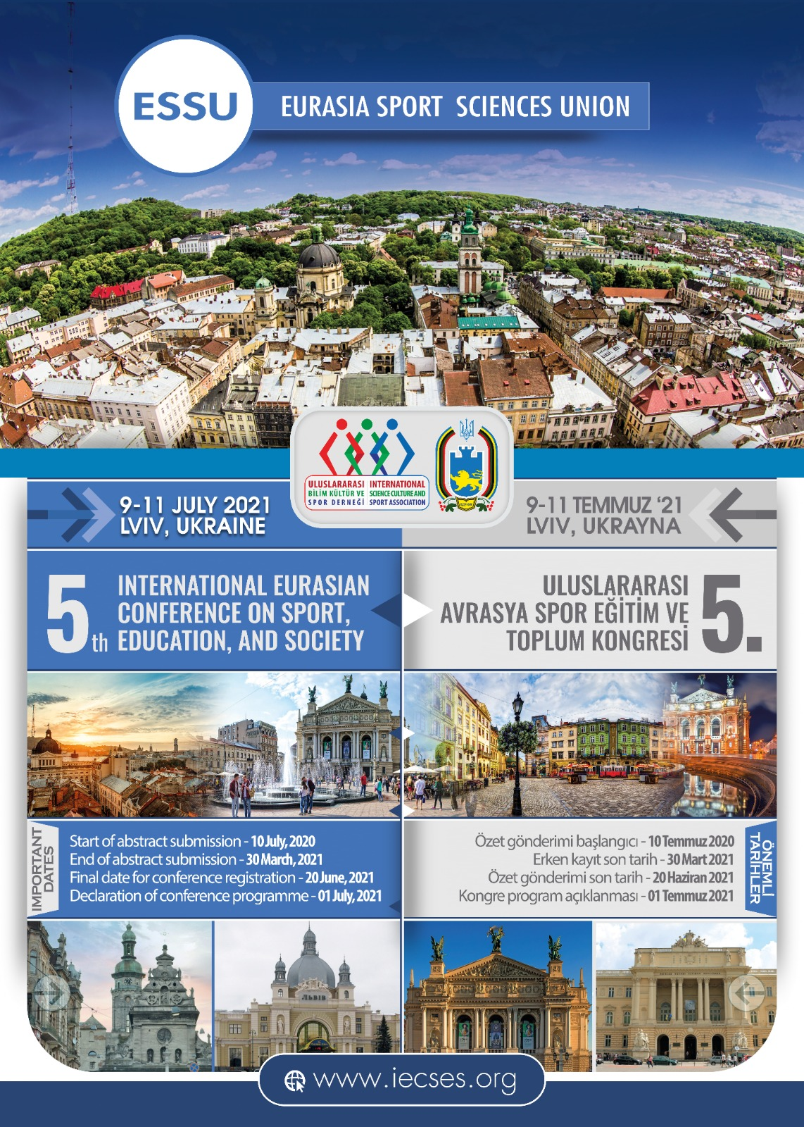 5th Internationaly Eurasian Conference on Sport,Education, And Society, 9-11 Temmuz Lviv/July, UKRAINE